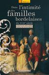 Dans l'intimité des familles bordelaises