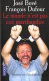 Le Monde n'est pas une marchandise : Entretiens avec Gilles Luneau