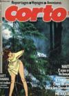 CORTO MALTESSE n°2 : la misère en sacrifice, un été indien, Gérard Chaliand l'homme de tous les dangers, dans la gueule du chacal, l'empreur du cuivre, la maison dorée de samarkand, la chasse à la licorne en Ethiopie, le feu qui couve