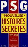 Psg : Nouvelles Histoire Secretes 1995-1998