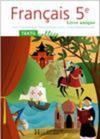 Français ; 5ème ; livre de l'élève (édition 2006)