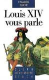 Louis Xiv Vous Parle