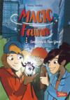 Magic Faïnn ; aventures a new york t.1