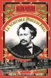 Le véritable Philéas Fogg ; la vie tumultueuse de George Francis Train