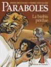 Paraboles t.1 ; la brebis perdue