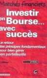 Investir en bourse avec succes, 3eme edition (3e édition)