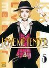 Love me tender t.5