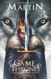 Game of Thrones - le trône de fer T.7 ; la bataille des rois t.1