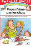 Papa N'Aime Pas Les Chats