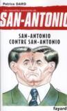 Les nouvelles aventures de San Antonio t.10 ; San Antonio contre San Antonio