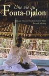 Une vie au Fouta-Djalon