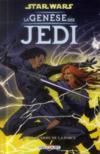 Star Wars - la genèse des Jedi t.3 ; la guerre de la force