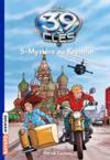 Les 39 clés T.5 ; mystère au Kremlin