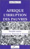 Afrique : l'irruption des pauvres