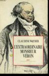 L'Extraordinaire Monsieur Veron