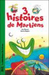 3 Histoires De Martiens