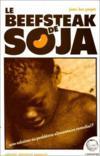 Le beefsteack de soja ; une solution au problème alimentaire mondial ?