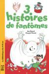 Trois Histoires De Fantomes