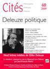 Revue Cites N.40 ; Gilles Deleuze, Politique