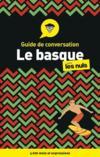 Le basque ; guide de conversation pour les nuls (3e édition)
