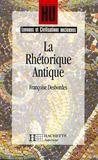Hu Langues Anciennes ; La Rhétorique Antique