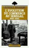 L'évolution du commerce au Sénégal 1820-1930