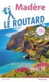 Guide du Routard ; Madère (édition 2019/2020)