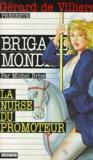 Brigade mondaine t.166 ; la nurse du promoteur