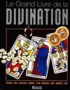 Le Grand Livre De La Divination