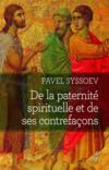 De la paternité spirituelle et de ses contrefacons