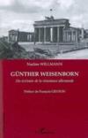 Günther Weisenborn ; un écrivain de la résistance allemande