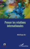 Penser les relations internationales