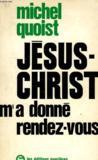 Jesus-Christ M'A Donne Rendez-Vous