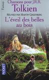 Chansons pour tolkien t.3 ; l'eveil des belles au bois