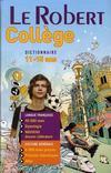 Dictionnaire Le Robert collège ; 11/15 ans