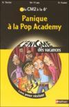 L'ENIGME DES VACANCES PRIMAIRE T.12 ; panique à la pop academy ; du CM2 à la 6ème ; 10/11 ans