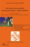 Des anciens tissus productifs aux nouveaux clusters : quelle transition ? ; un regard comparatif : Provence Alpes Côte d'Azur, Piémont, Comunitat Valenciana