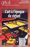 L'Art A L'Epoque Du Virtuel