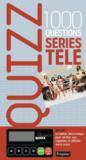Quizz ; 1000 questions séries télé