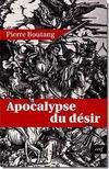 Apocalypse Du Desir