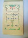 57e Régiment d'Infanterie (Le terrible que rien n'arrête) Historique du Régiment pendant la Grande Guerre 1914 - 1918