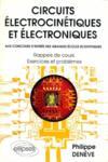 Circuits Electrocinetiques Et Electroniques Rappels De Cours Exercices Et Problemes
