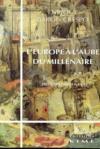 Europe A L'Aube Du Millenaire (L')