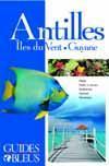 Antilles, îles du vent, Guyane