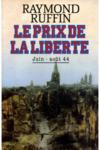 Le Prix De La Liberte La Resistance Et La Population Dans La Bataille De Normandie