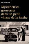 Mystérieuses grossesses dans un petit village de la Sarthe