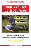 Code Vagnon Du Secourisme Premiers Secours
