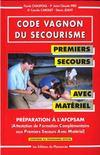Code Vagnon Du Secourisme Premiers Secours Avec Materiel
