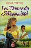 Les dames du Mississippi