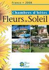 Le guide national des chambres d'hôtes fleurs de soleil (édition 2008)
